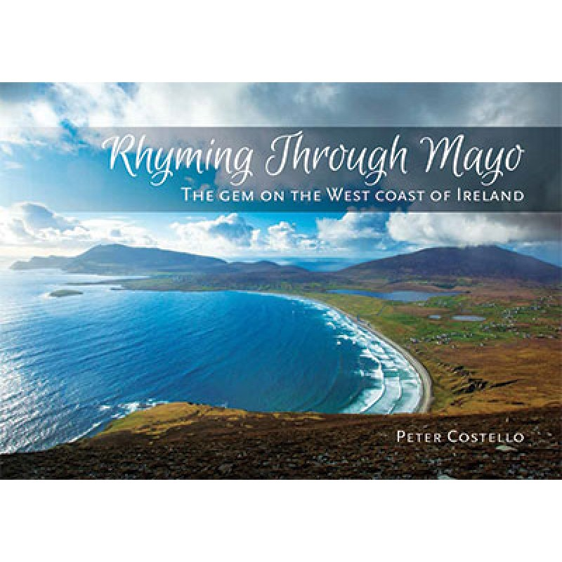 Rhyming Through Mayo - The Gem of the West Coast of Ireland