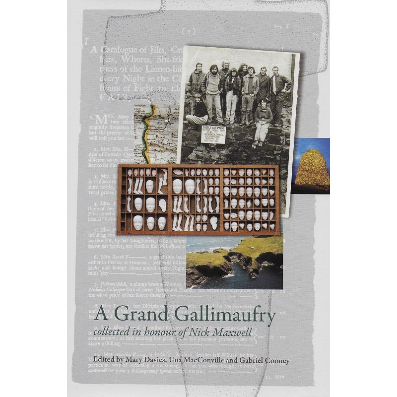 A Grand Gallimaufry - Collected in honour of Nick Maxwell