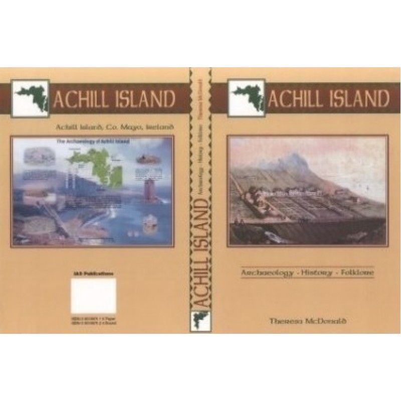 Achill Island: Archaeology, History, Folklore