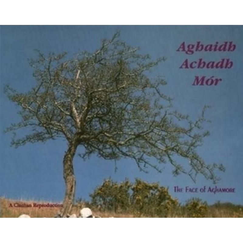 Aghaidh Achadh Mór - The Face of Aghamore