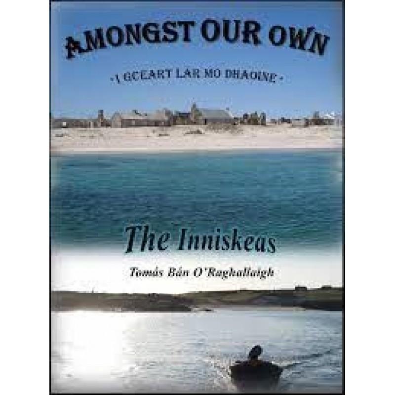Amongst Our Own - The Inniskeas