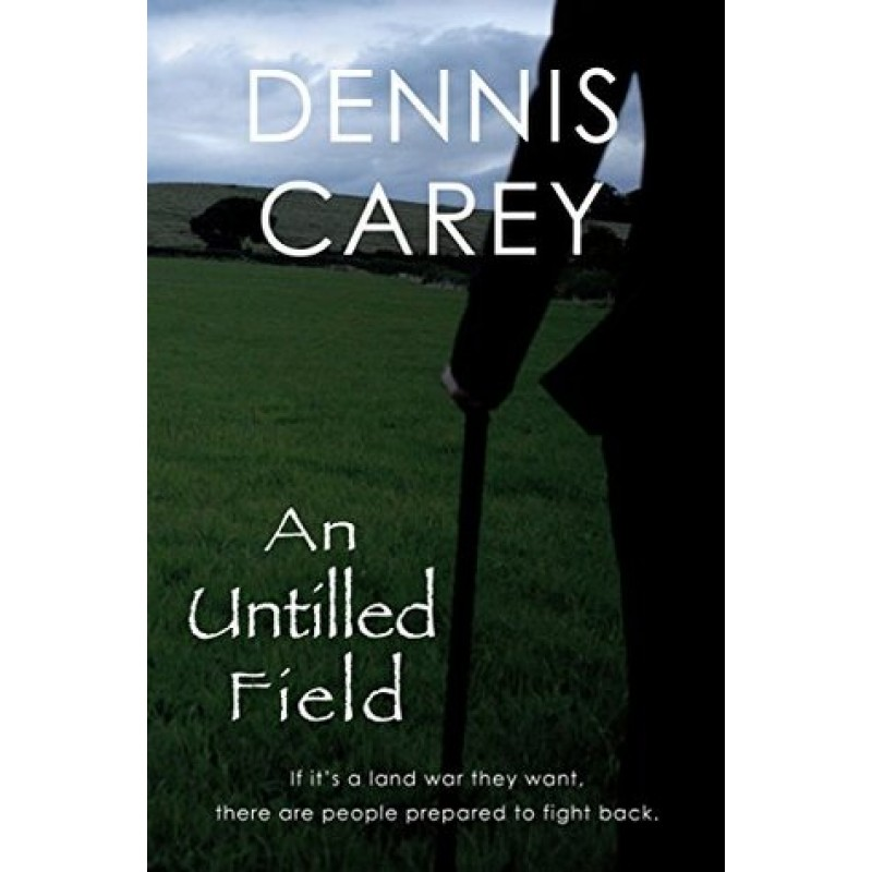 An Untilled Field