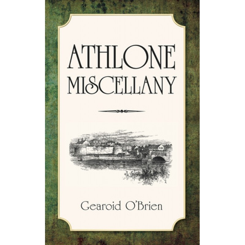 Athlone Miscellany