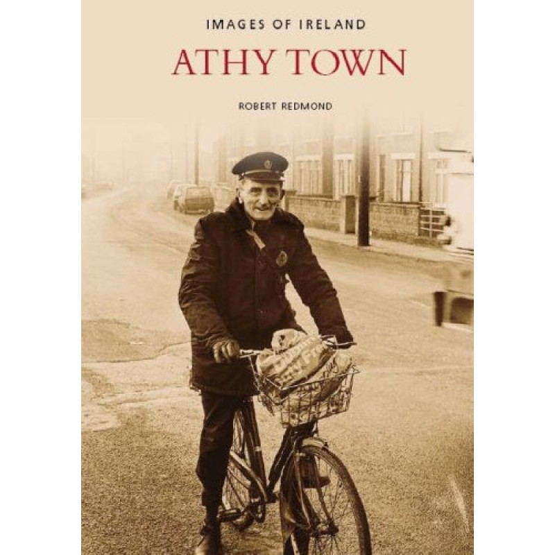 Athy Town: Images of Ireland