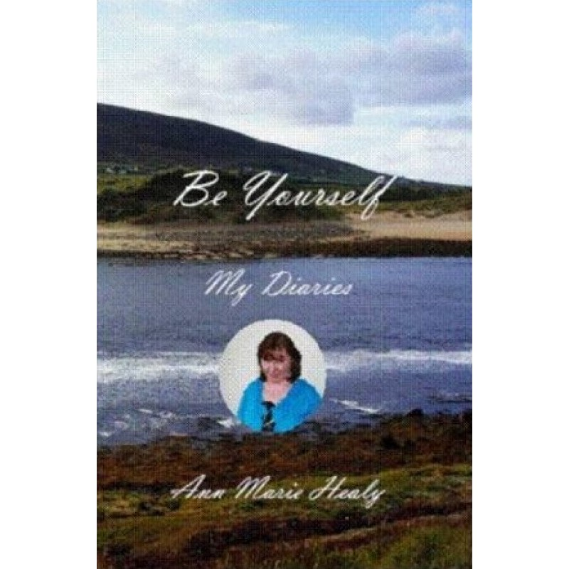Be Yourself - My Diaries