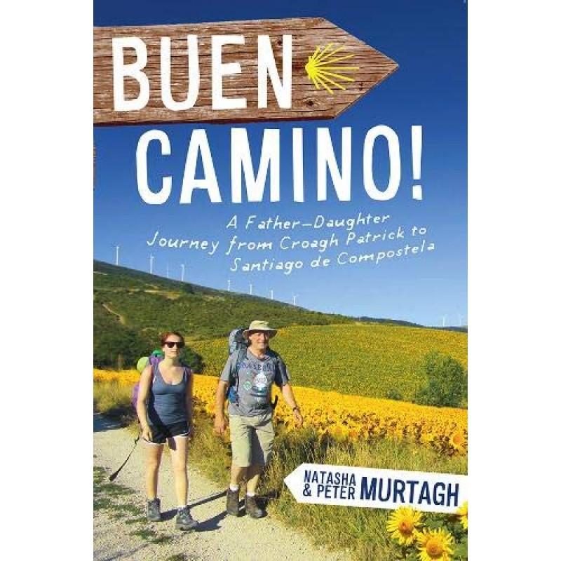Buen Camino! Father-Daughter Journey from Croagh Patrick to Santiago de Compostela