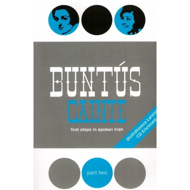 Buntus Cainte: Part 2