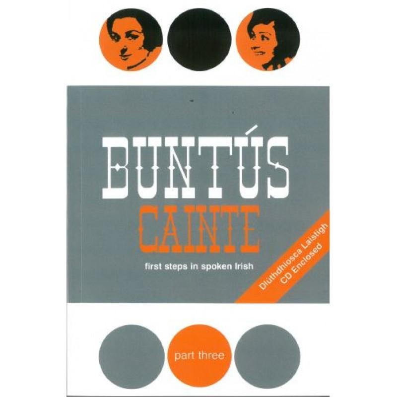 Buntus Cainte: Part 3