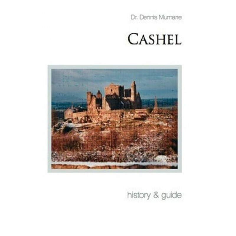 Cashel: History and Guide