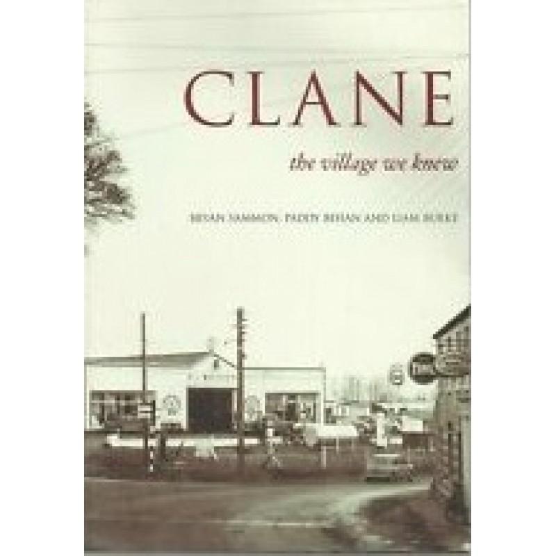 Clane: The Village We Knew