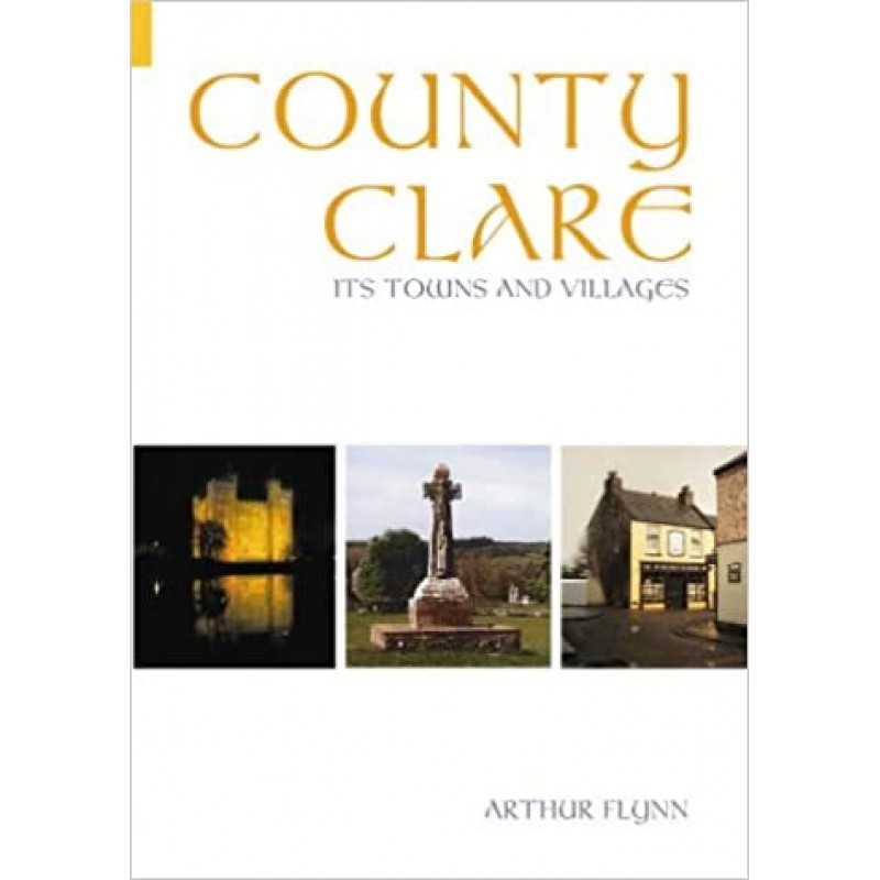 County Clare: Its Towns and Villages