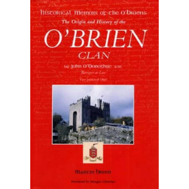 Historical Memoir of the O'Briens: The Origin and History of the O'Brien Clan