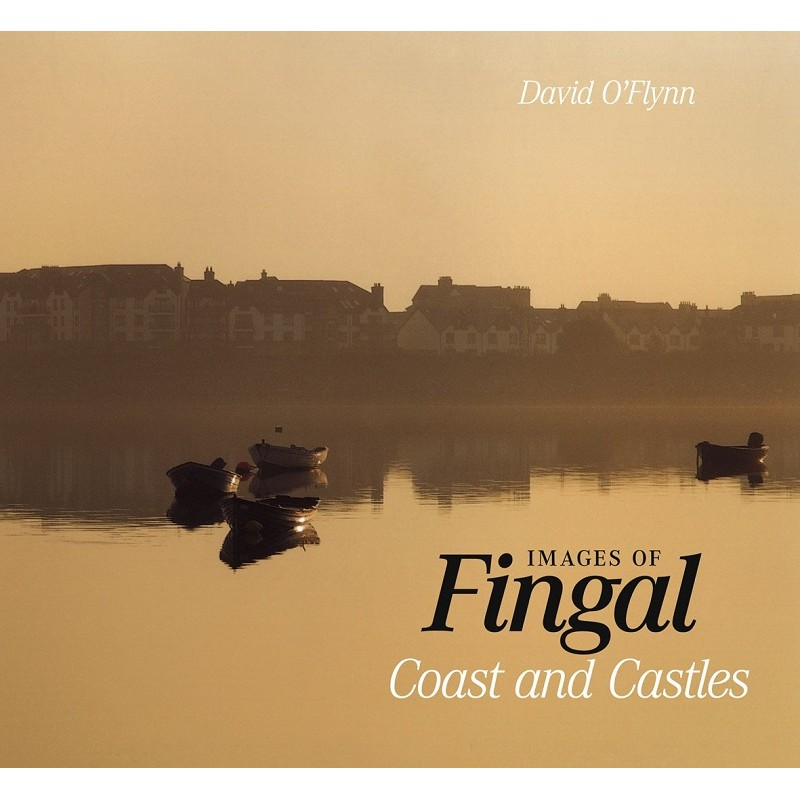 Images of Fingal: Coast and Castles