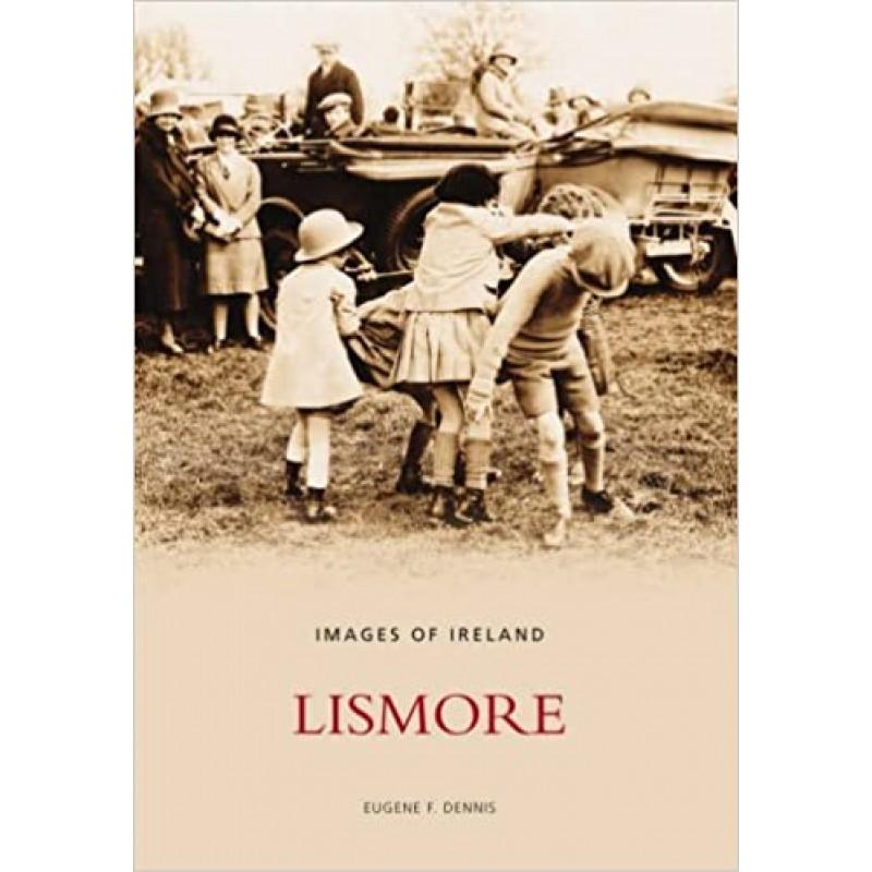 Lismore: Images of Ireland