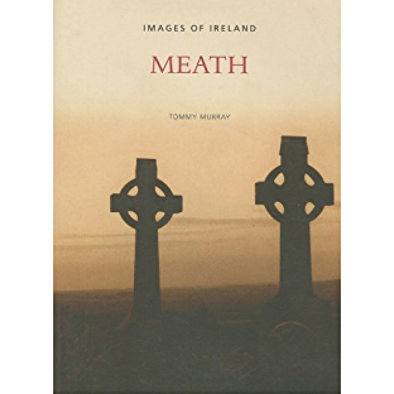 Meath: Images of Ireland
