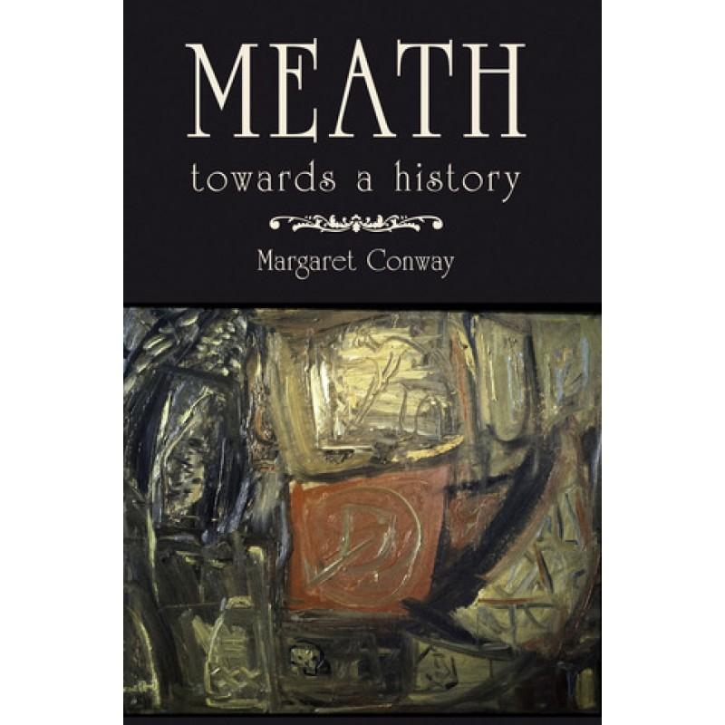 Meath towards a History
