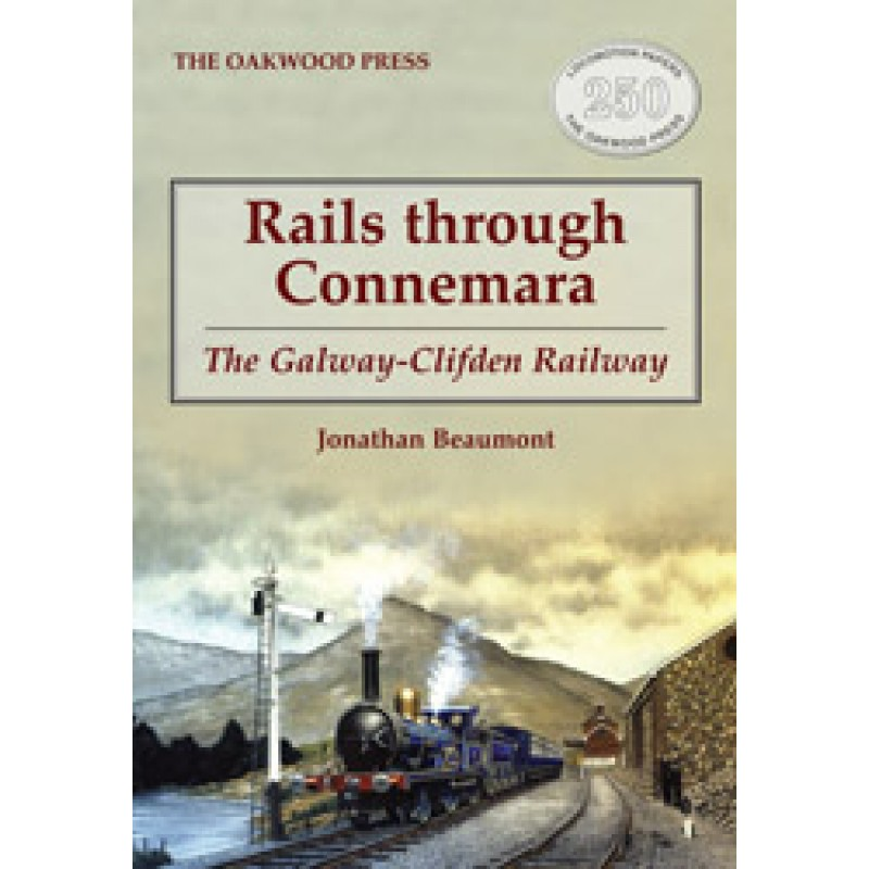 Rails through Connemara: The Galway-Clifden Railway