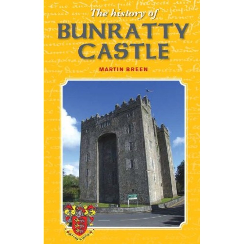 The History of Bunratty Castle