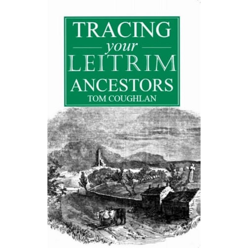 Tracing Your Leitrim Ancestors