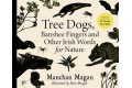 Tree Dogs, Banshee Fingers and Other Irish Words for Nature (Pre-Order)