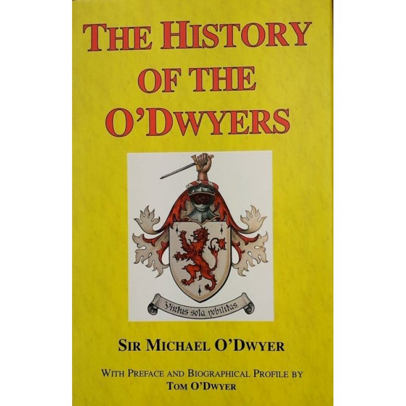 The History of the O'Dwyers