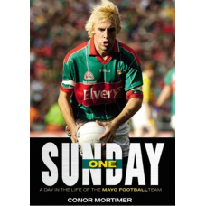 One Sunday - A Day in the Life of the Mayo Football Team