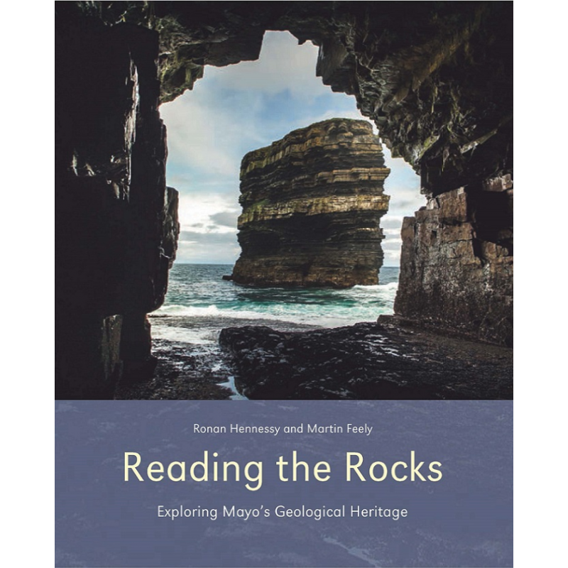 Reading the Rocks - Exploring Mayo's Geological Heritage