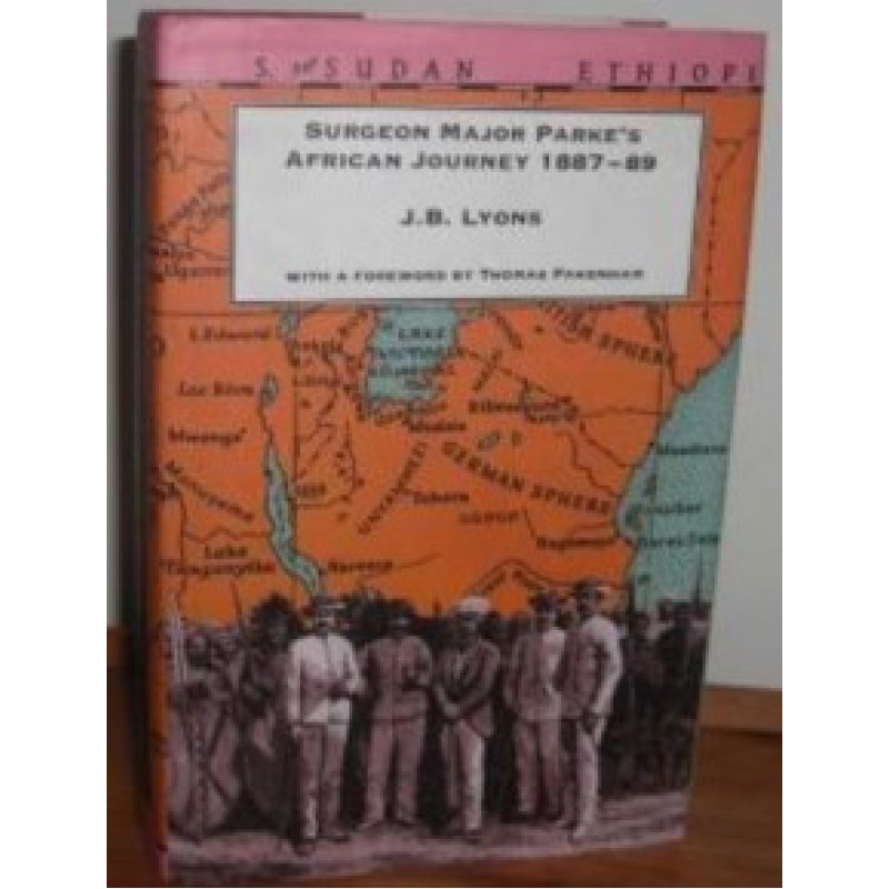 Surgeon Major Parke's African Journey 1887-89