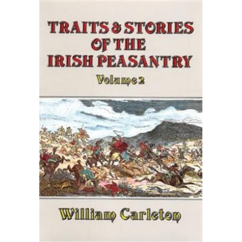Traits and Stories of the Irish Peasantry: Volume 2