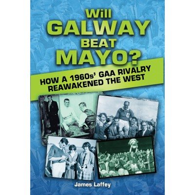 Will Galway Beat Mayo?