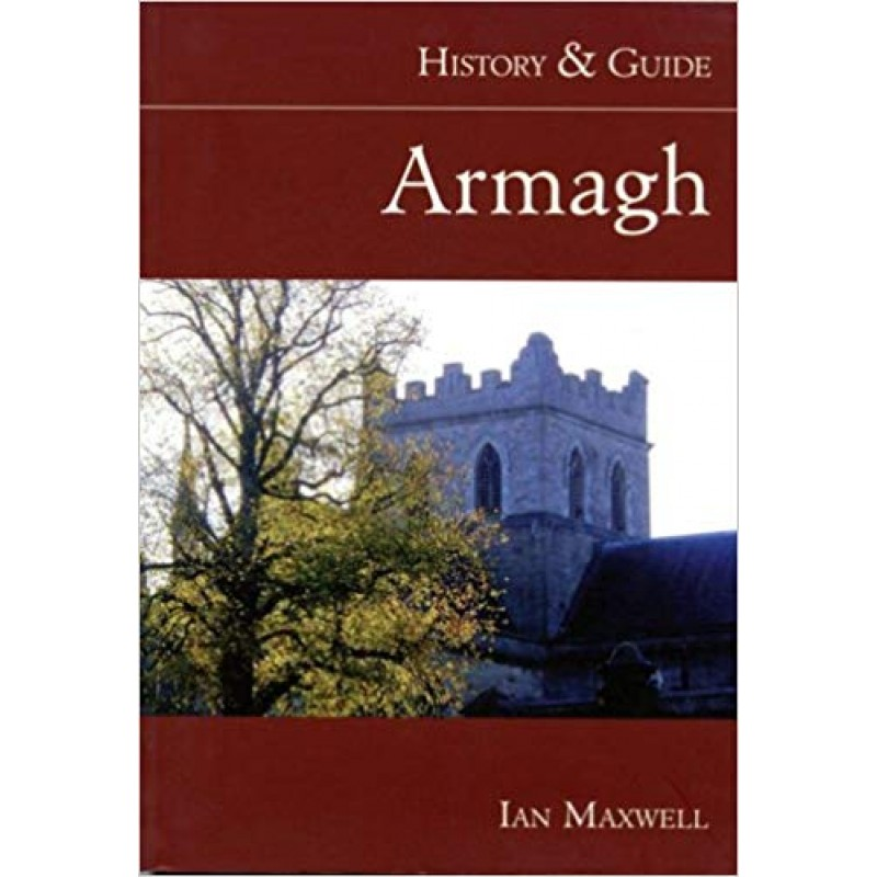 Armagh History and Guide.