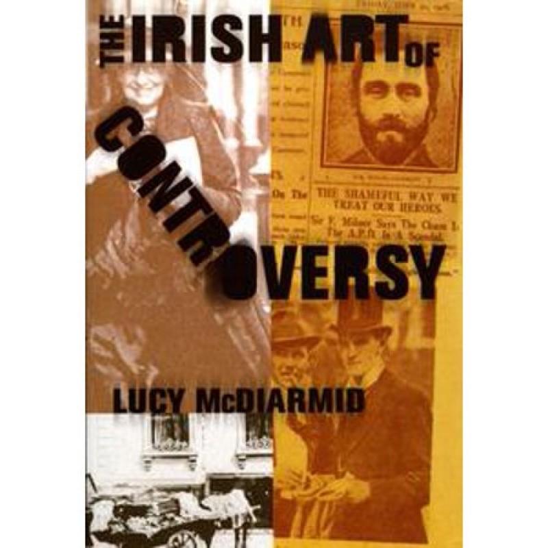 The Irish Art of Controversy