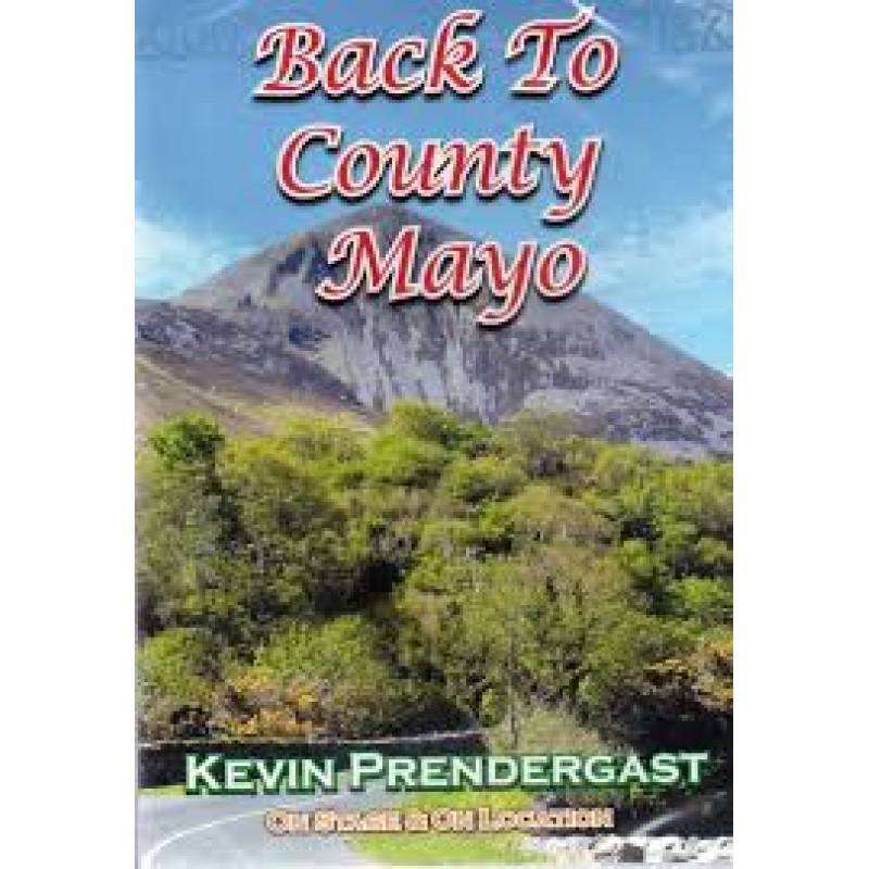 KEVIN PRENDERGAST - BACK TO COUNTY MAYO (DVD)