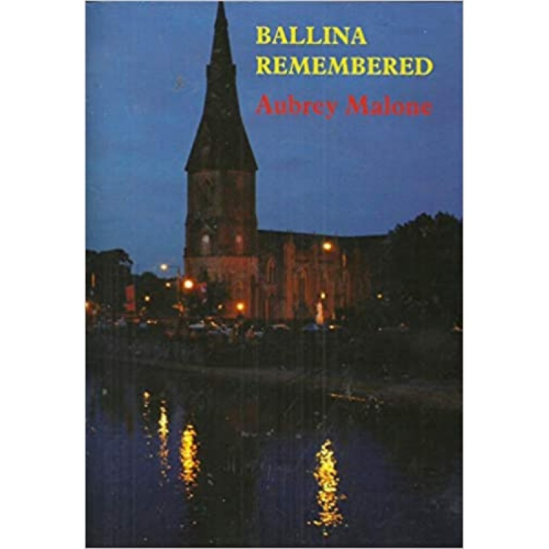 Ballina Remembered