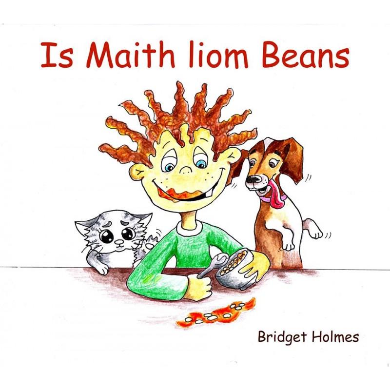 Is Maith Liom Beans