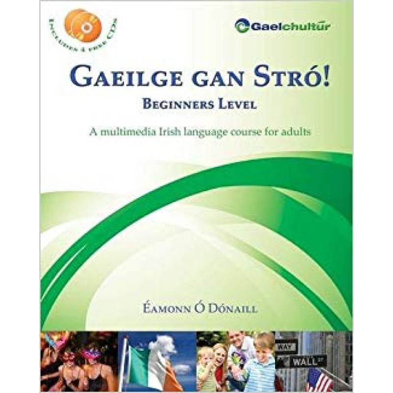 Gaeilge Gan Stró - Beginners Level