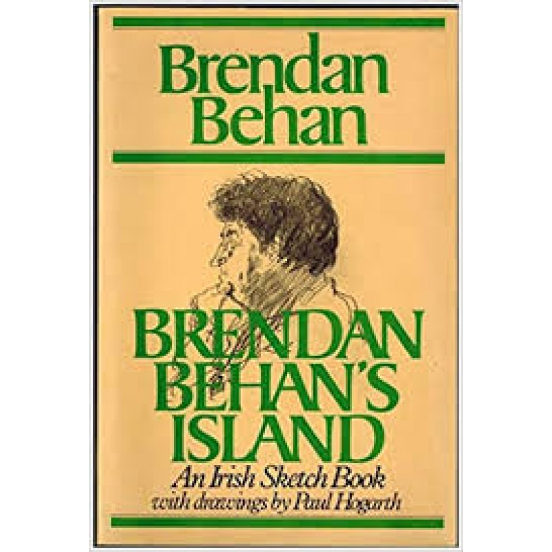 Brendan Behans Ireland - An Irish Sketch Book with drawings by Paul Hogarth