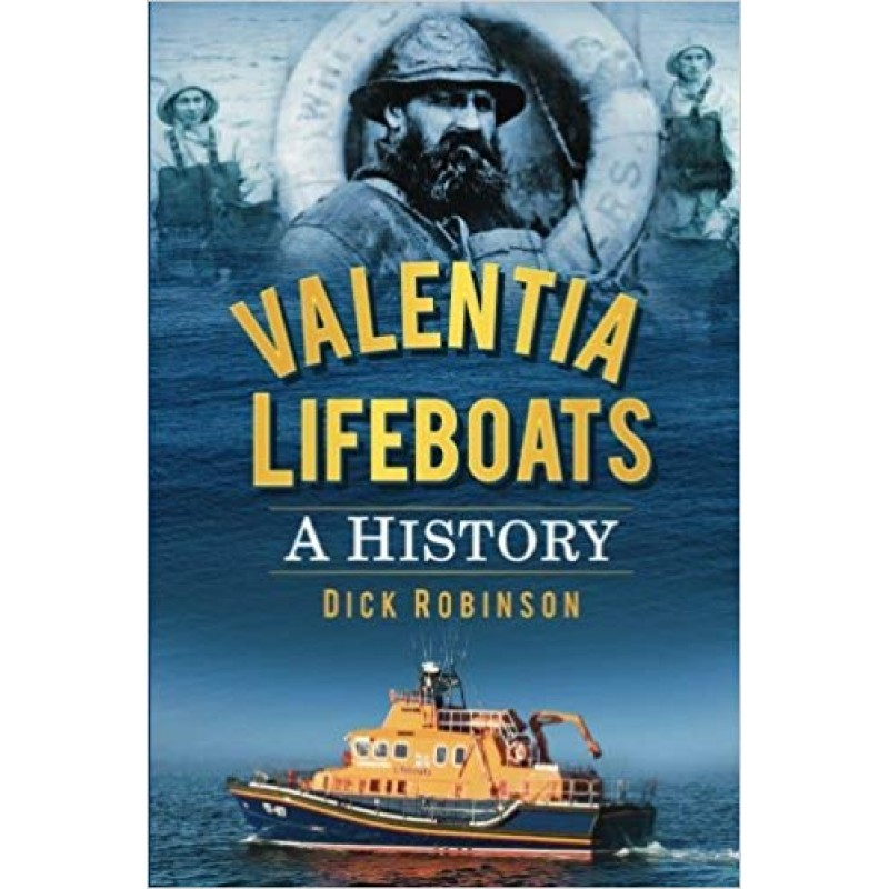 Valentia Lifeboats - A History