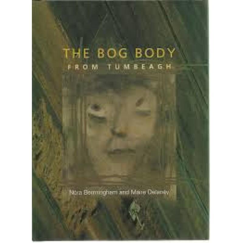 The Bog Body From Tumbeagh