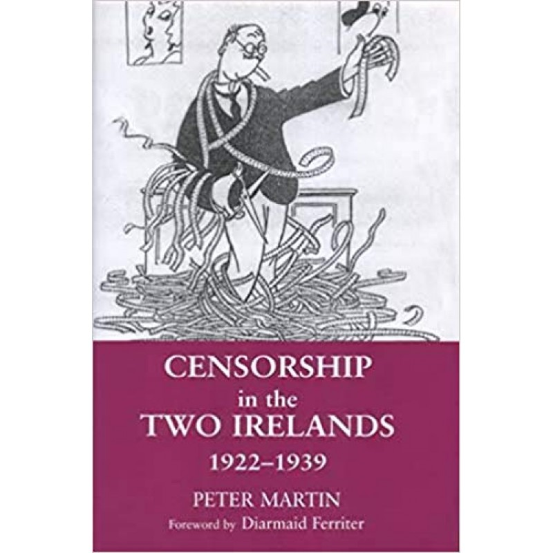 Censorship in the Two Irelands 1922-1993