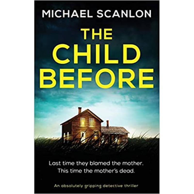 The Child Before, Detective Finnegan Beck Book 2.