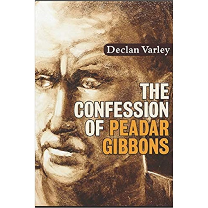 The Confession of Peadar Gibbons.