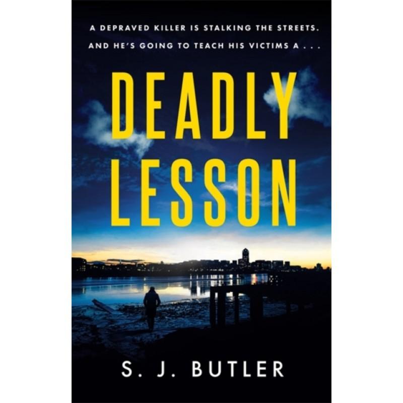 Deadly Lesson