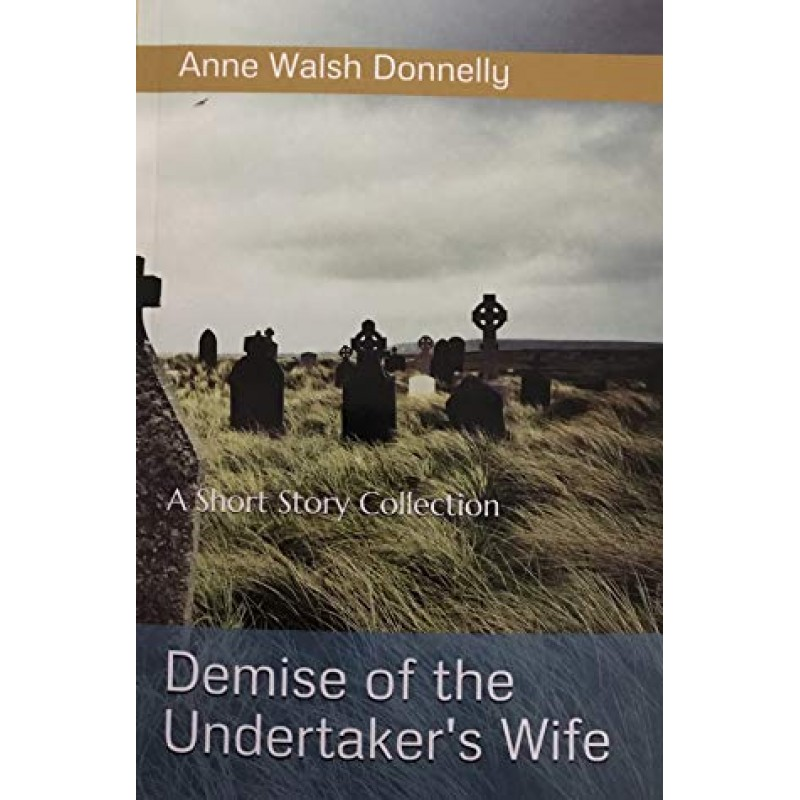 Demise of the Undertaker's Wife.