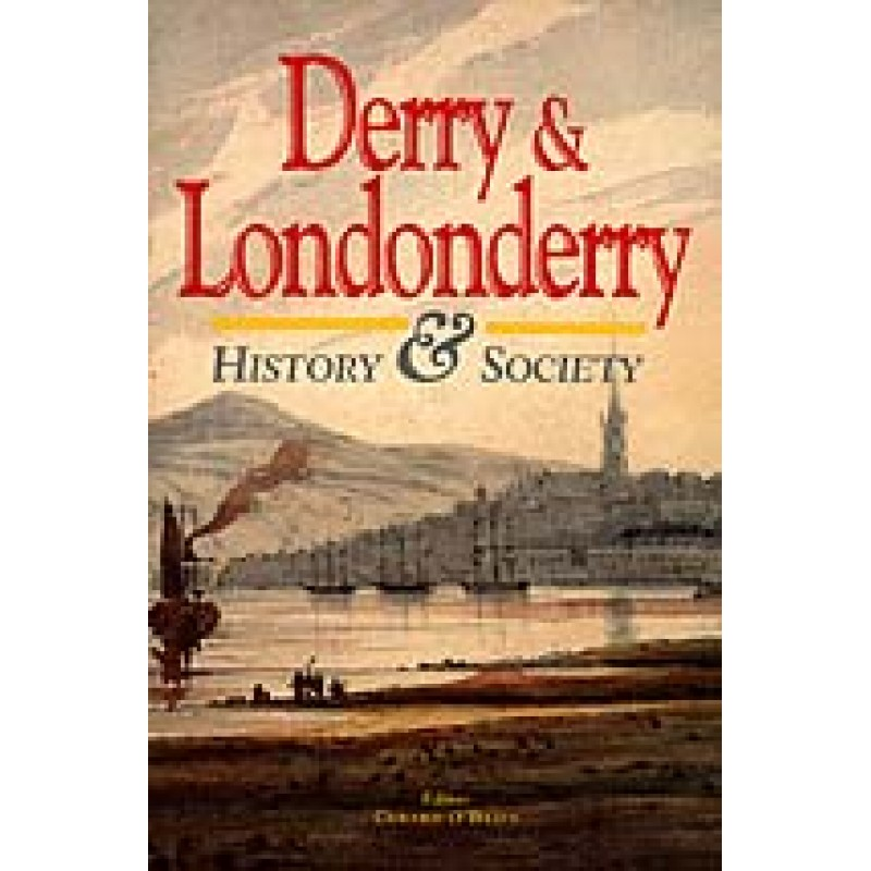 Derry & Londonderry: History and Society