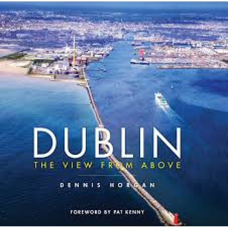 Dublin - The View from Above