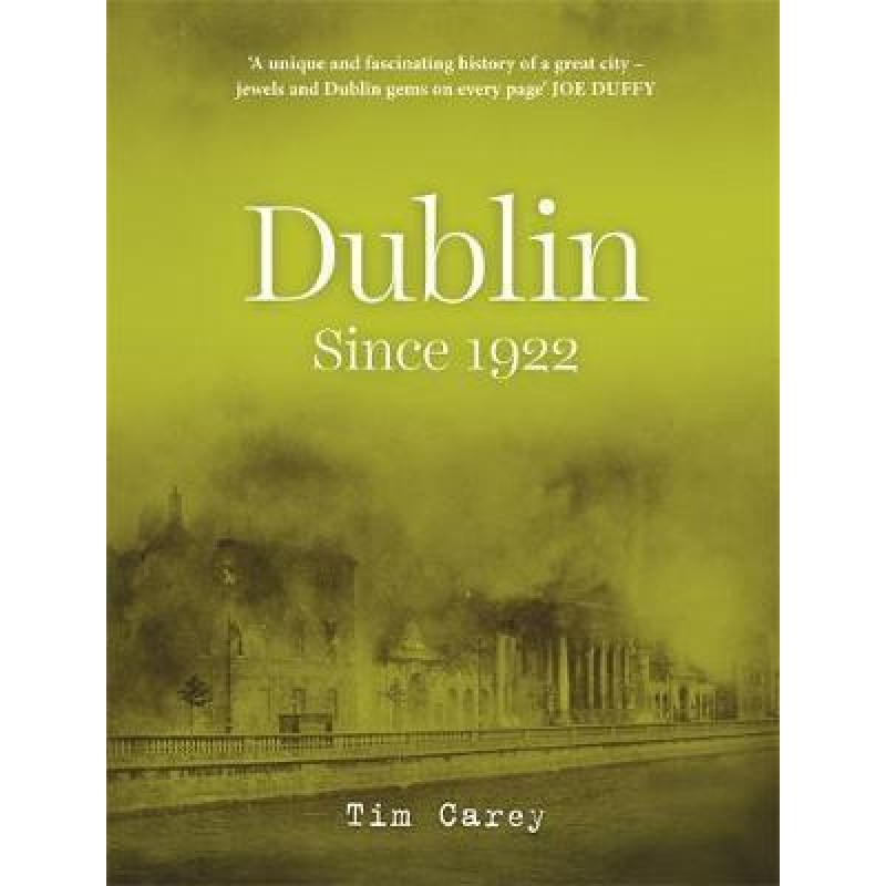 Dublin Since 1922.
