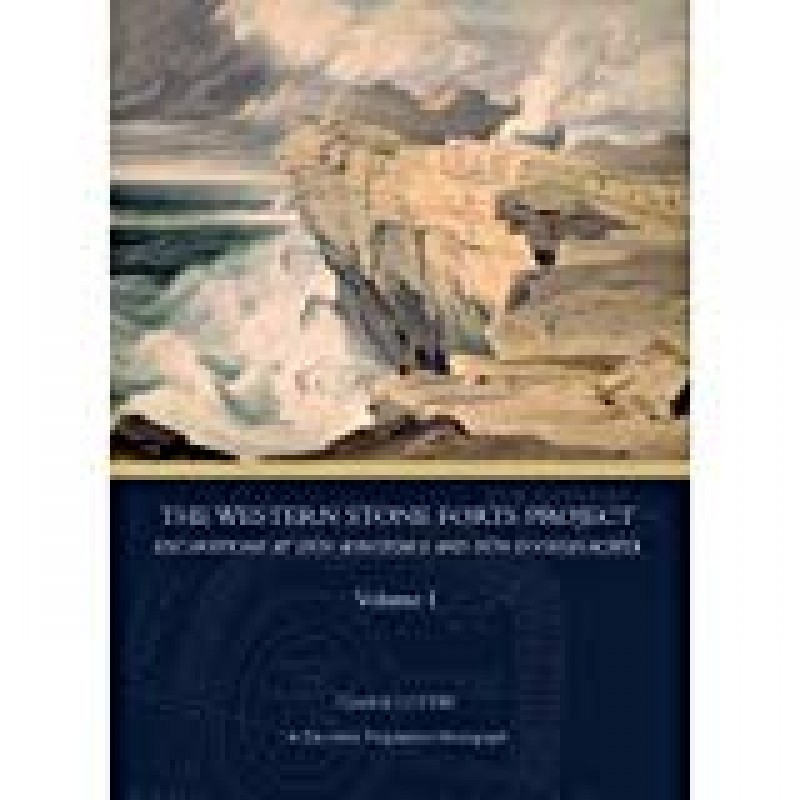 The Western Stone Fort Project : Excavations at Dún Aonghasa and Dún Eoghanachta
