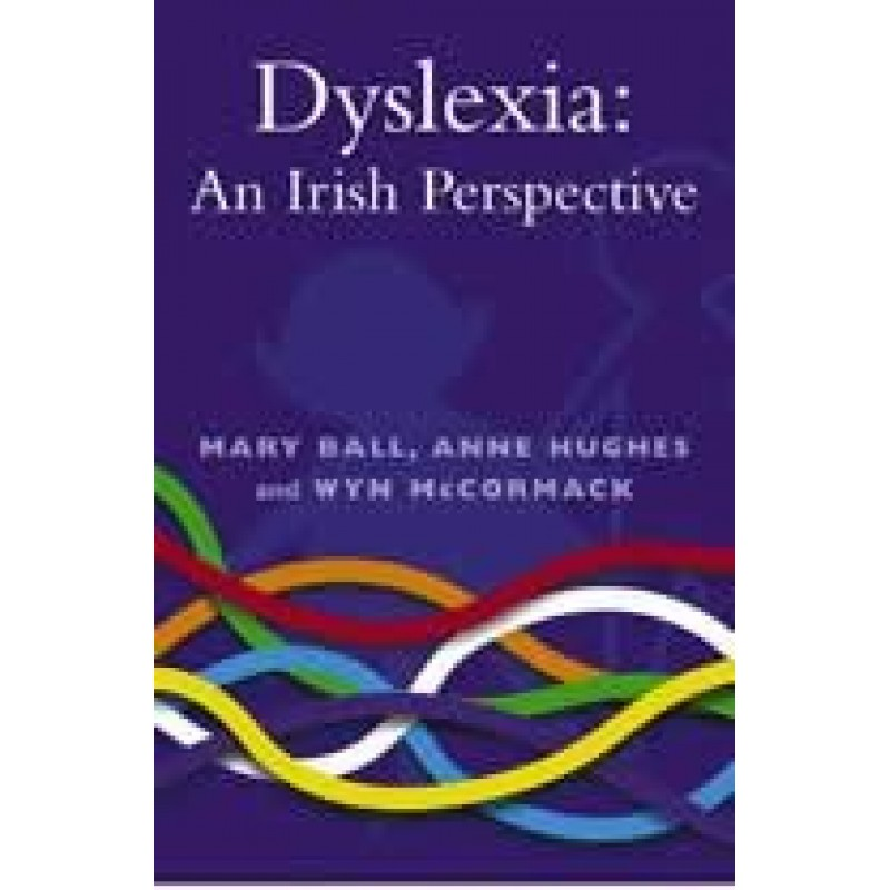 Dyslexia - An Irish Perspective