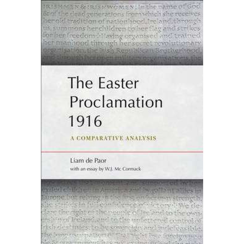 The Easter Proclamation 1916- A Comparative Analysis.
